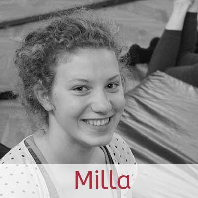 Milla ··· langjähriges Juxikind, leidenschaftliche Tänzerin und Luftakrobatin mit einer Schwäche für Musical-Nummern, Trainerin der Kugel-Gruppen